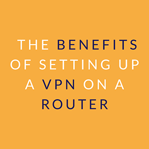 vpn benefits and disadvantages