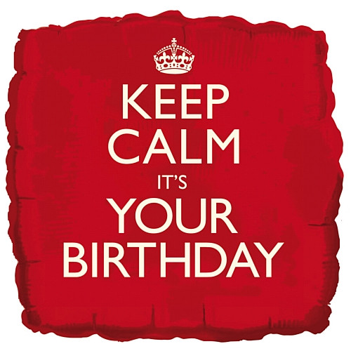 Keep Calm Its Your Birthday Foil Balloon 18 Inch