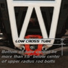 """Low Cross-Tube Style Bumper - Bottom of cross-tube MUST NOT be more than 1.5"""" below the center of the upper radius rod bolts!"""