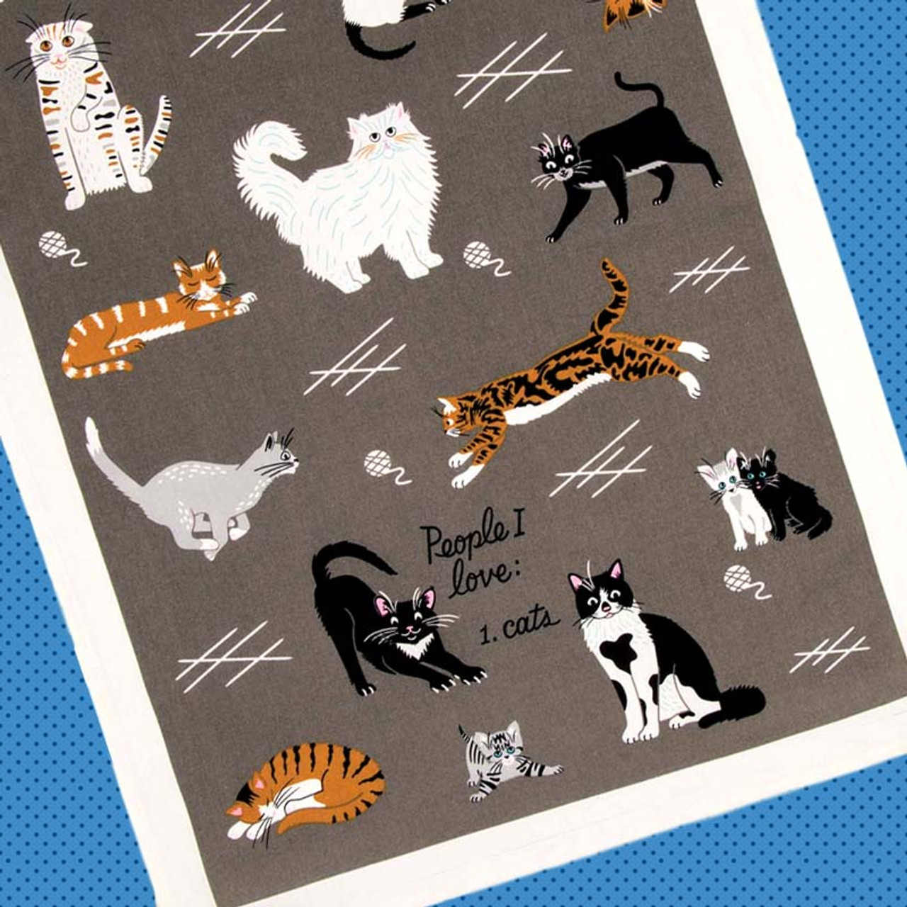 People I Love: Cats. Dish Towel