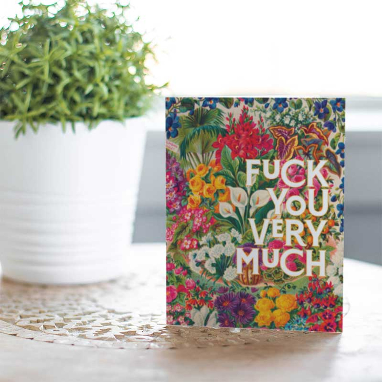 F*ck You Very Much Greeting Card