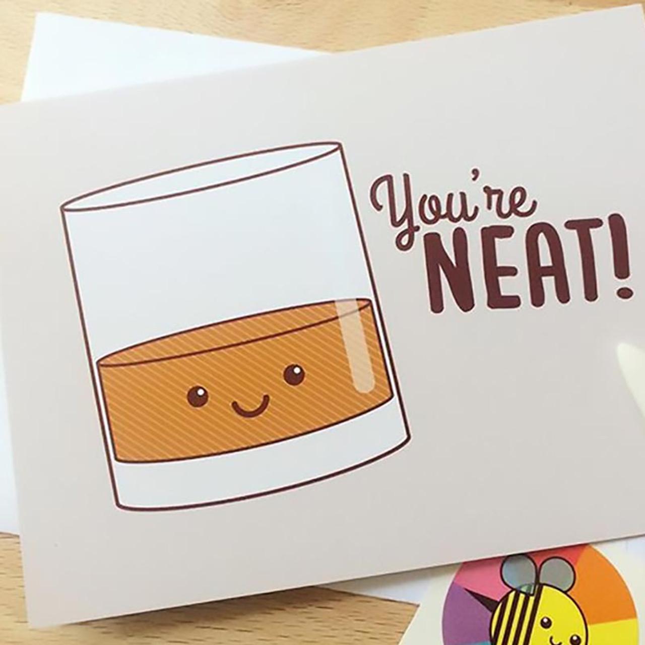 You're Neat Greeting Card - Pun