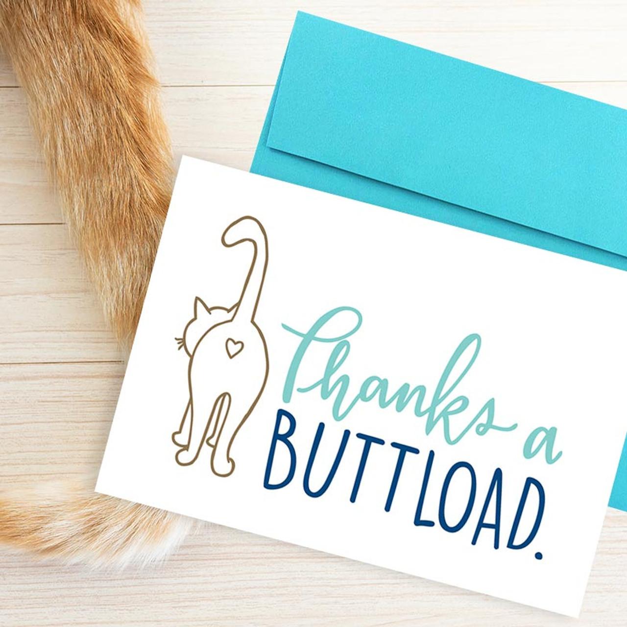 Thanks A Buttload Cat Butt Thank You Card