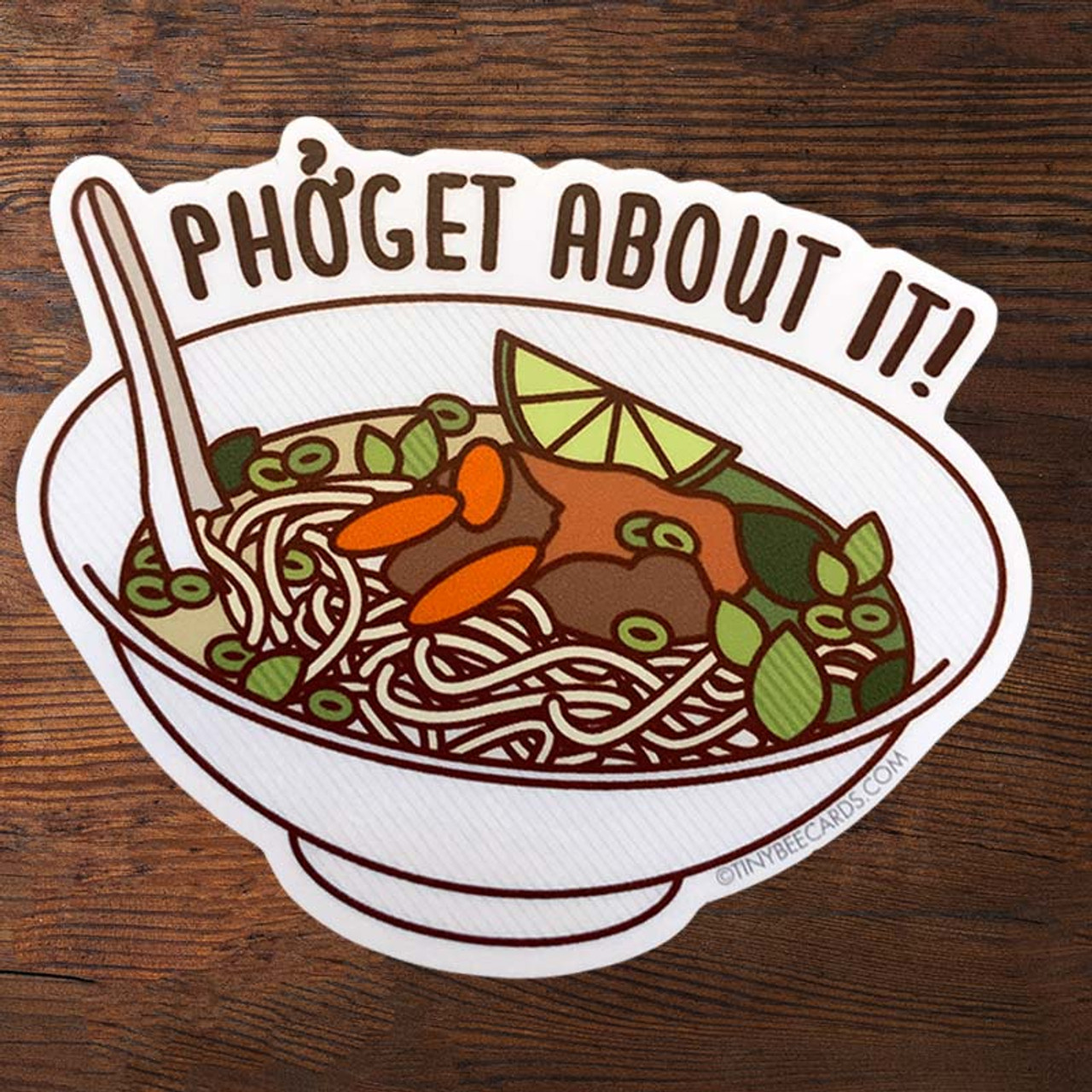 Phoget Pho (forget) About It! Sticker Pun