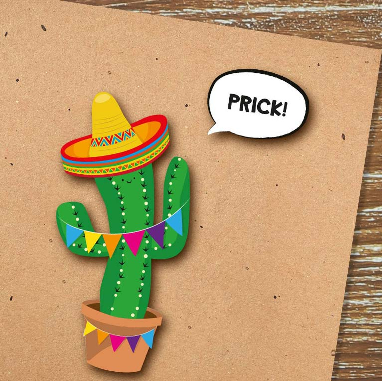 Funny Prick Pun Cactus Greeting Card
