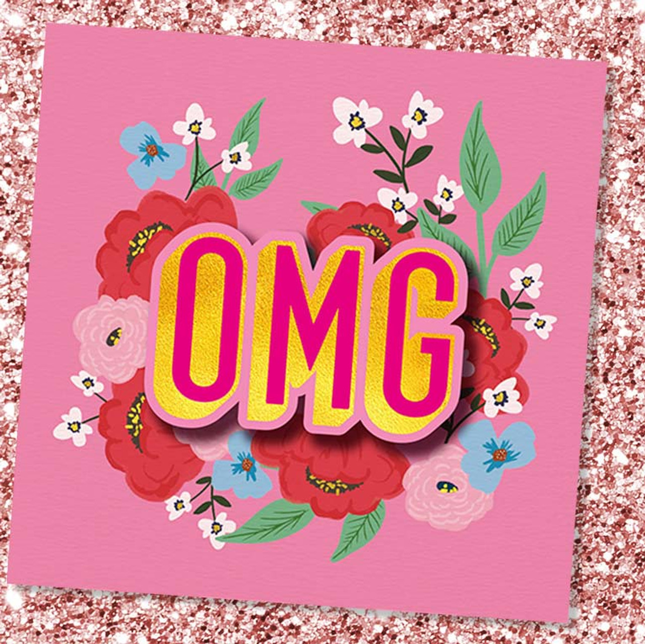 OMG Foiled Greeting Card by Tache