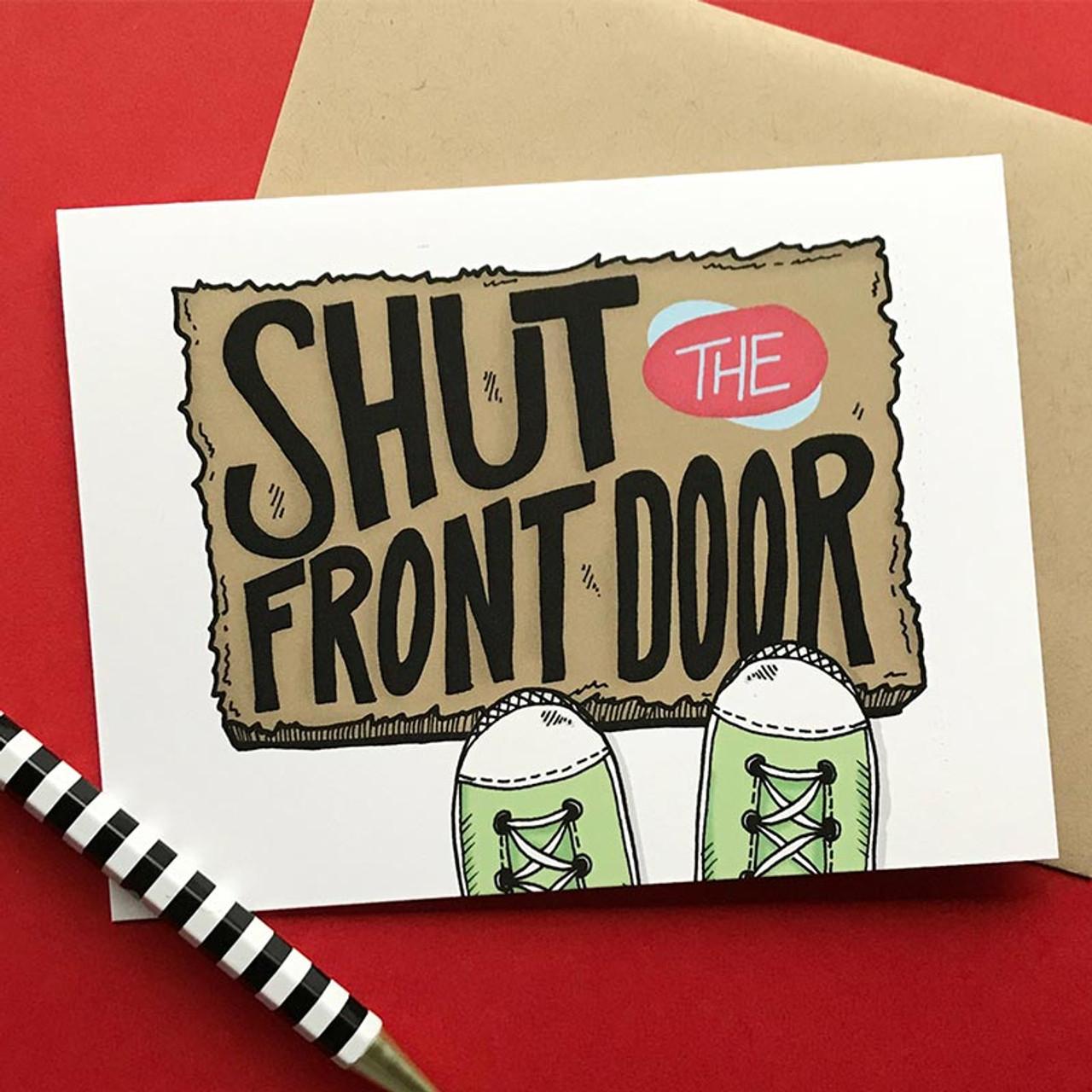 STFU Shut the Front Door Card