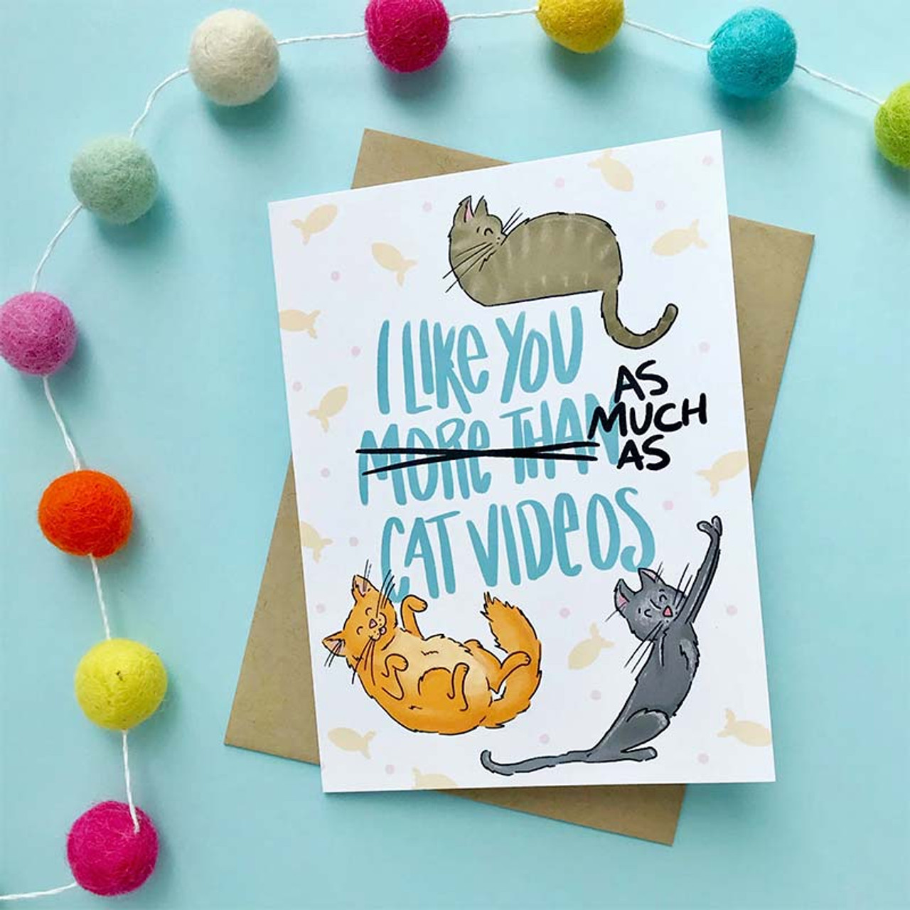 I Like You As Much Cat Videos Greeting Card - It's purr-fect!