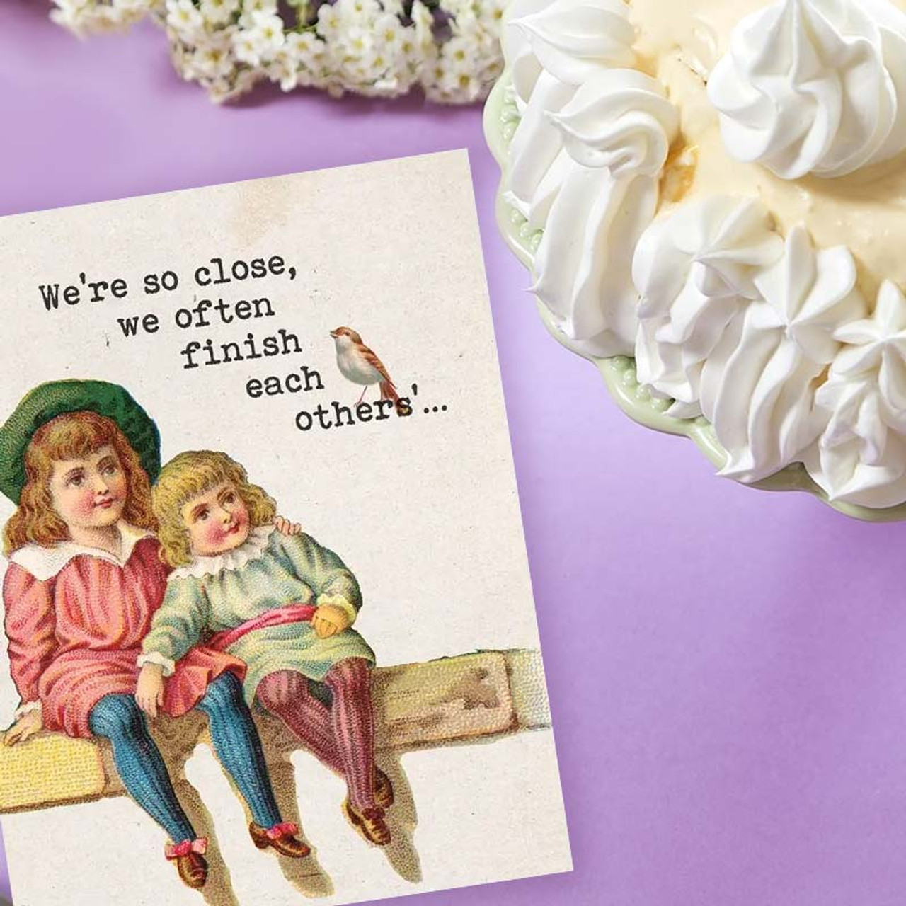 Close Friends Greeting Card - So Close, We Finish Each Other's Desserts Birthday Card