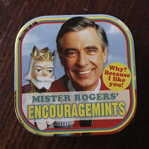 MISTER ROGERS' ENCOURAGEMENTS