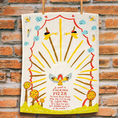 I Want A F*cking Pizza BlueQ Dish Towel
