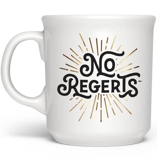 NO REGRETS MUG