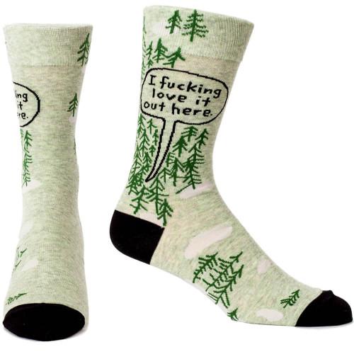 I Fucking Love It Out Here Men's Socks