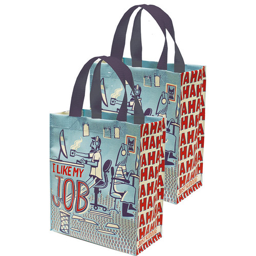 I Like My Job - Ha Ha Ha Ha - Just Kidding Daily Tote