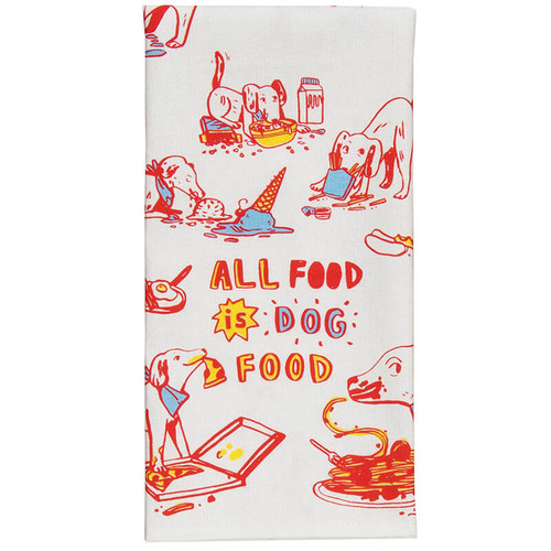 All Food Is Dog Food Blue Q Dish Towel
