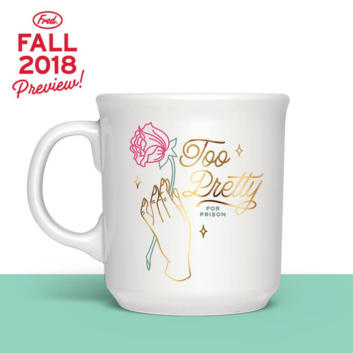 Too Pretty For Prison Mug