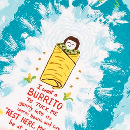 I Want A Burrito Dish Towel