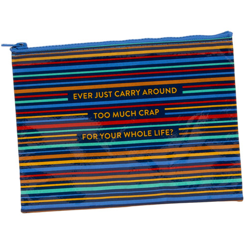 Too Much Crap Zipper Pouch