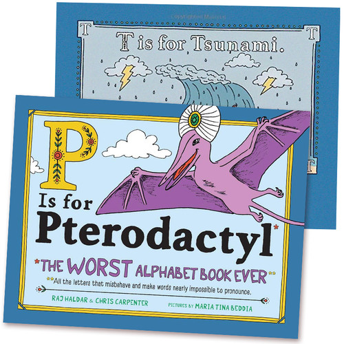 P Is for Pterodactyl - The Worst Alphabet Book Ever