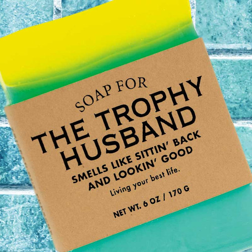 Soap for the Trophy Husband by Whiskey River