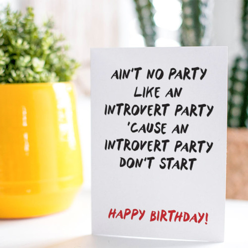 Introvert Party Birthday Card