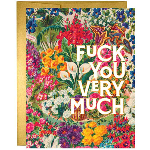 Fuck You Very Much Greeting Card