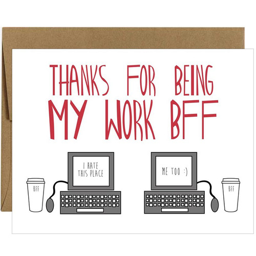Thanks For Being My Work BFF Greeting Card