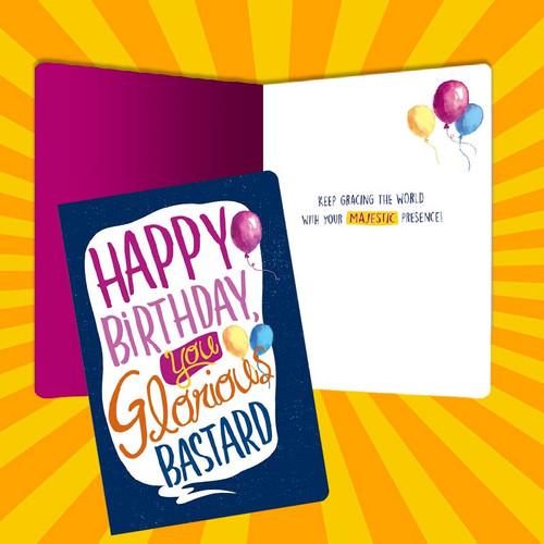 You Glorious Bastard Happy Birthday Card