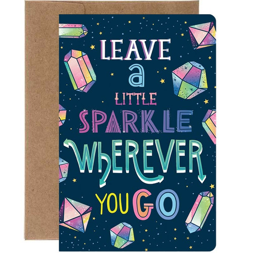 Leave A Little Sparkle Wherever You Go Birthday Card