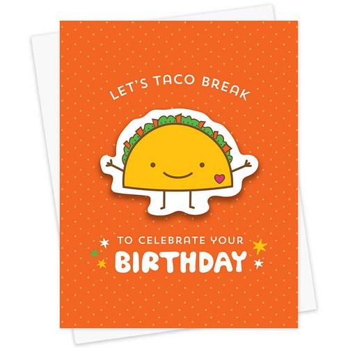 Let's Taco Break To Celebrate Your Birthday Sticker Card