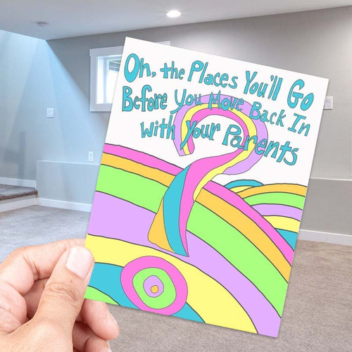 Oh The Places You'll Go, Before You Move Back Greeting Card - Graduation