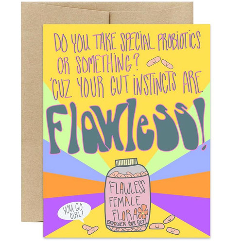 Your Gut Instincts Are Flawless Greeting Card