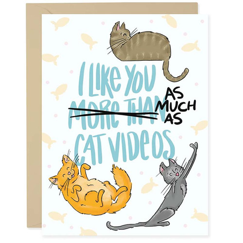I Like You As Much Cat Videos Greeting Card