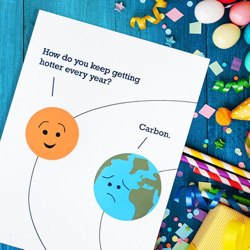 Carbon Climate Change Birthday Card - Funny