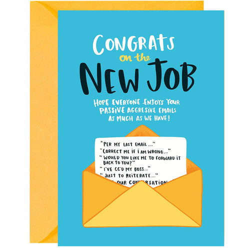 Passive Aggressive Congrats On The New Job Greeting Card