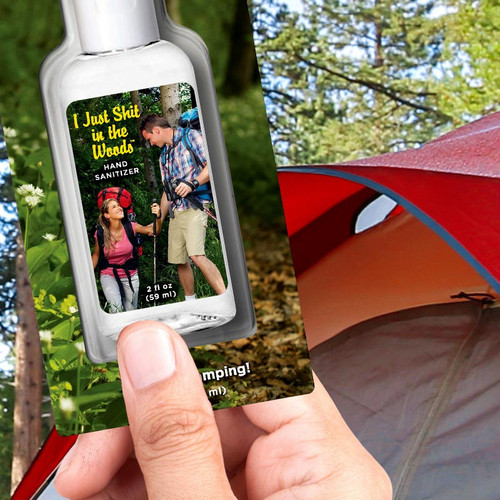 Funny Hand Sanitizer - I Just Sh*t In The Woods