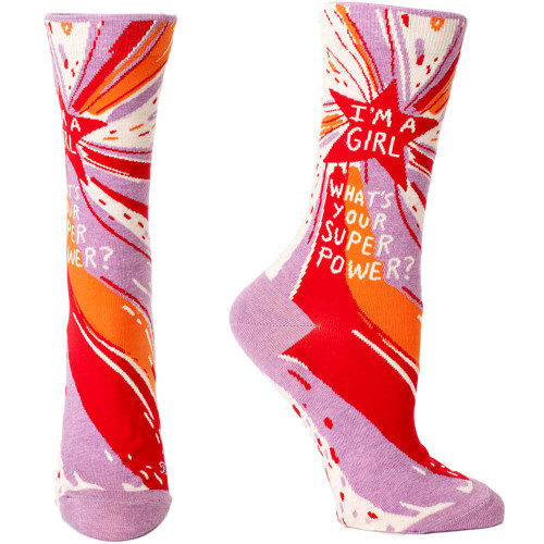 I'm a Girl. What's Your Superpower? Socks