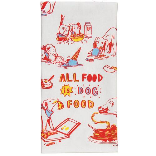 All Food Is Dog Food Blue Q Dish Towel