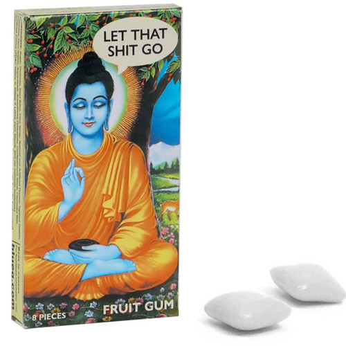 Let That Shit Go Gum