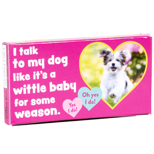 I Talk To My Dog Gum