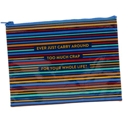Too Much Crap Zipper Pouch