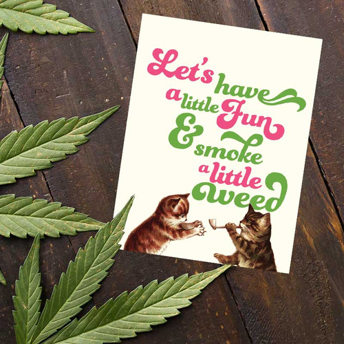Let's Have A Little Fun Greeting Card