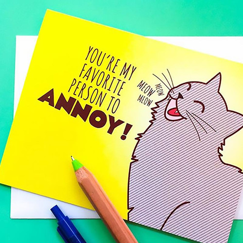 You're My Favorite Person to Annoy Greeting Card