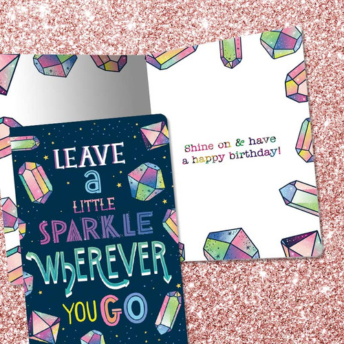 Crystals - Leave A Little Sparkle Wherever You Go Birthday Card