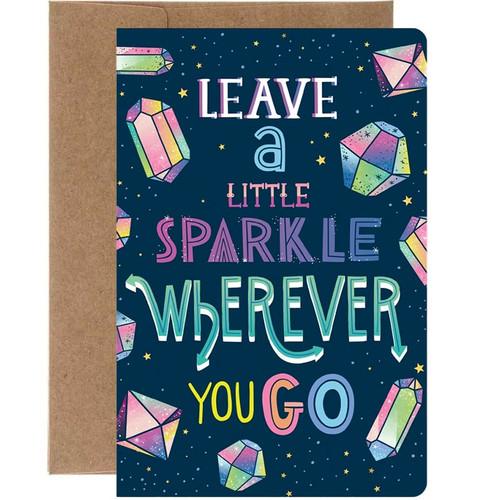 Leave A Little Sparkle Wherever You Go Birthday Card