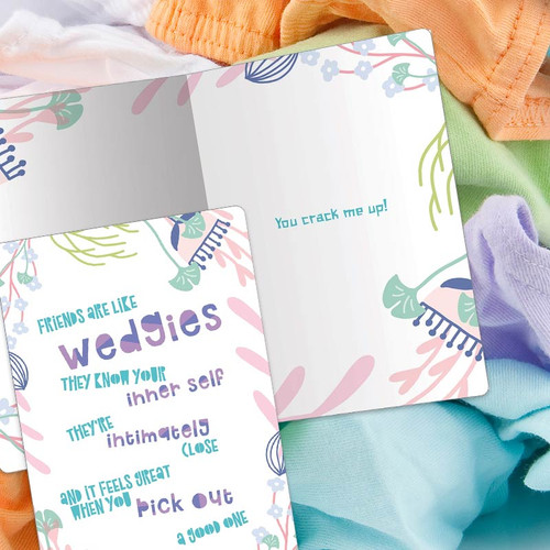 Friends Are Like Wedgies Funny Greeting Card