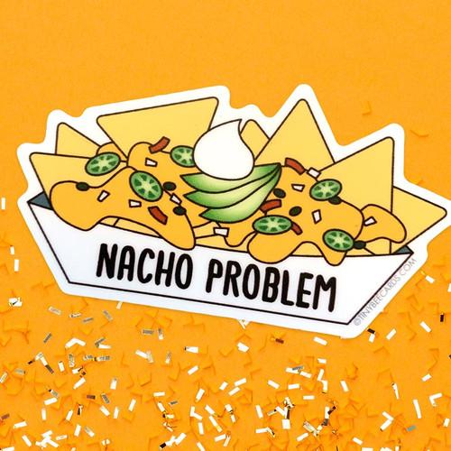 Nacho Problem Pun Sticker