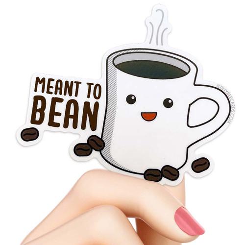 Meant to Bean Coffee Pun Sticker