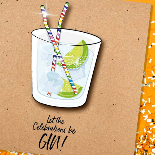 Let The Celebrations Be Gin Birthday Glitter Card