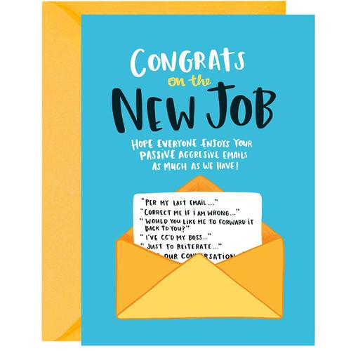 Passive Aggressive Congrats On The New Job Greeting Card